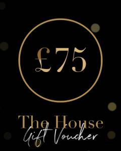 £75 Gift Voucher - The House Spa